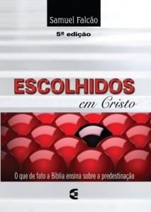 Escolhidos em Cristo (Samuel Falcão)