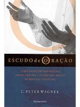 Escudo de Oração (C. Peter Wagner)