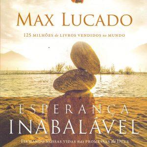 Esperança inabalável (Max Lucado)