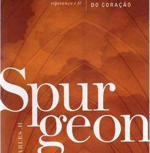 Esperança, o perfume do coração (C. H. Spurgeon)