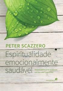 Espiritualidade emocionalmente saudável (Peter Scazzero)