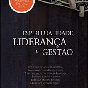 Espiritualidade, liderança e gestão (Paulo Vicente Ferreira das Neves)