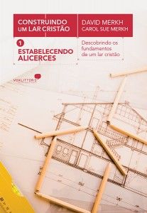 Estabelecendo alicerces (David Merkh – Carol Sue Merkh)