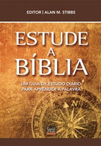 Estude a Bíblia (Alan M. Stibbs)
