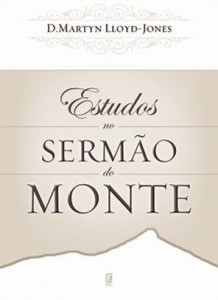 Estudos no Sermão do Monte (Martyn Lloyd-Jones)