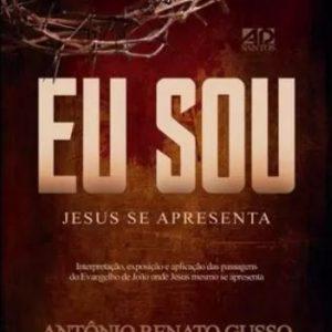 Eu Sou, Jesus se apresenta (Antônio Renato Gusso)