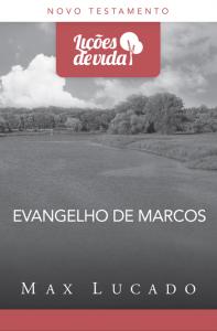 Evangelho de Marcos (Max Lucado)