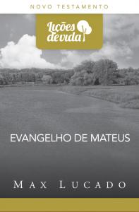 Evangelho de Mateus (Max Lucado)