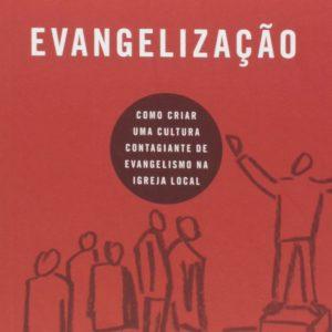 Evangelização (J. Mack Stiles)