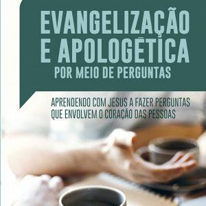 Evangelização e apologética por meio de perguntas (Randy Newman)