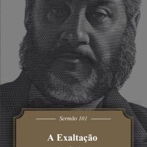 A exaltação de Cristo (Charles H. Spurgeon)