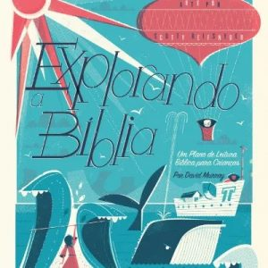 Explorando a Bíblia (David Murray)