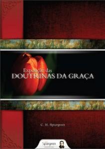 Exposição das doutrinas da graça (Charles Haddon Spurgeon)