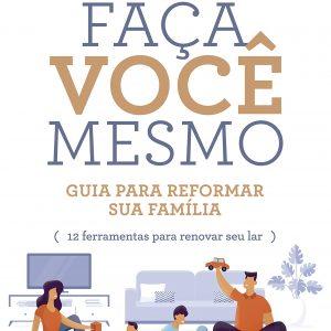 Faça você mesmo: Guia prático para reformar sua família (Gary Chapman – Shannon Warden)