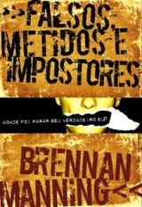 Falsos, metidos e impostores (Brennan Manning)