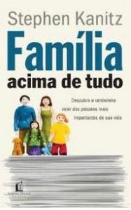 Família acima de tudo (Stephen Kanitz)