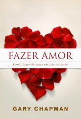 Fazer amor (Gary Chapman)