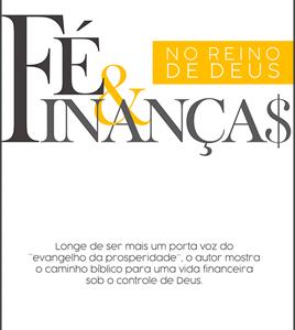 Fé e finanças no Reino de Deus (Loren Cunningham – Janice Rogers)