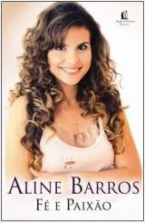 Fé e paixão (Aline Barros)