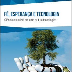 Fé, esperança e tecnologia (Egbert Schuurman)
