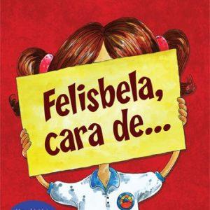 Felisbela, Cara de… (Paulo Debs)