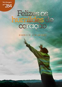 Felizes os humildes de coração (Márcio Valadão)