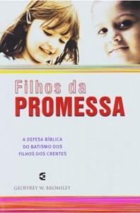 Filhos da Promessa (Geofrey W. Bromiley)