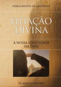 Filiação Divina (Márcio Valadão)