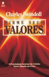 Firme seus valores (Charles Swindoll)
