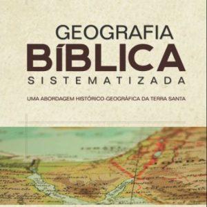 Geografia bíblica sistematizada (Francisco de Abreu Neto)