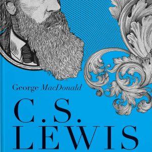 George MacDonald: uma antologia (C. S. Lewis)