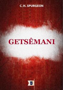 Getsêmani (Charles Haddon Spurgeon)