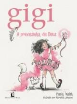 Gigi, a princesinha de Deus (Sheila Walsh)