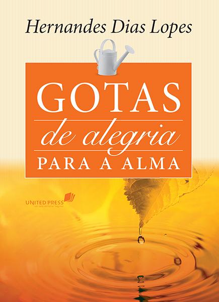Livro Gotas de alegria para a alma (Hernandes Dias Lopes