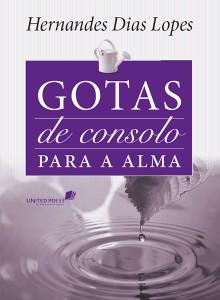 Gotas de consolo para a alma (Hernandes Dias Lopes)