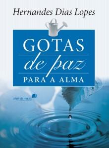 Gotas de paz para a alma (Hernandes Dias Lopes)