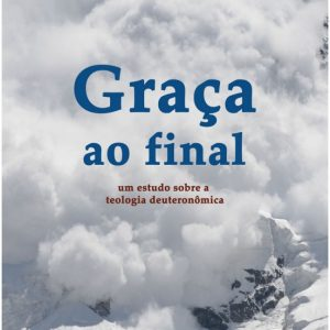 Graça ao final (J. Gordon McConville)