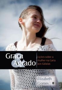 Graça e Agrado (Elizabeth Gomes)