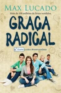 Graça radical (Max Lucado)
