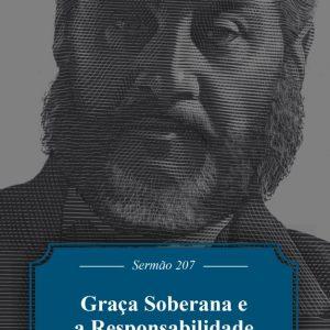 Graça soberana e a responsabilidade do homem (Charles H. Spurgeon)