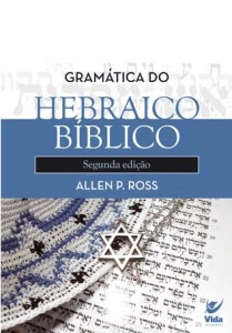 Gramatica do Hebraico (Allen P. Ross)