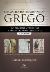 Gramática instrumental do grego (Antônio Renato Gusso)