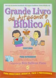 Grande livro de artesanato bíblico (Kim Sullivan Fiano)