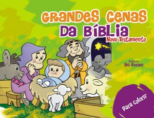 Grandes Cenas da Bíblia – Novo Testamento (Íbis Roxane)