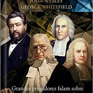 Grandes pregadores falam sobre santidade (Vários autores)