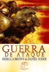 Guerra de ataque (Rebecca Brown e Daniel Yoder)
