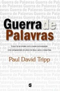 Guerra de palavras (Paul Tripp)
