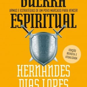 Guerra espiritual (Hernandes Dias Lopes)