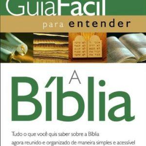 Guia fácil para entender a Bíblia (Larry Richards)