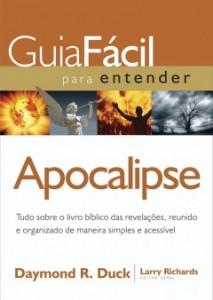 Guia fácil para entender o Apocalipse (Daymond R. Duck)